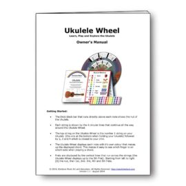 Ukulele Wheel - Owners Instruction